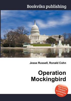 Operation Mockingbird  by  Jesse Russell