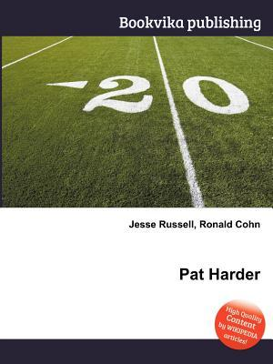 Pat Harder  by  Jesse Russell