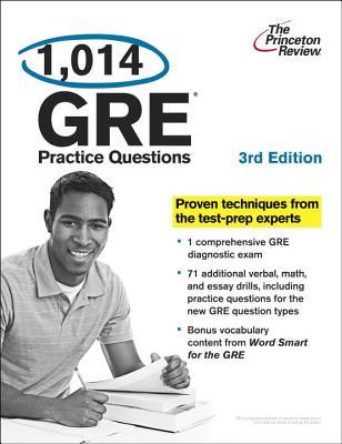 1,014 GRE Practice Questions, 3rd Edition Princeton Review