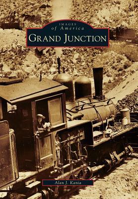 Grand Junction  by  Alan J. Kania