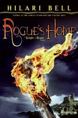 Rogues Home (Knight and Rogue, #2)  by  Hilari Bell