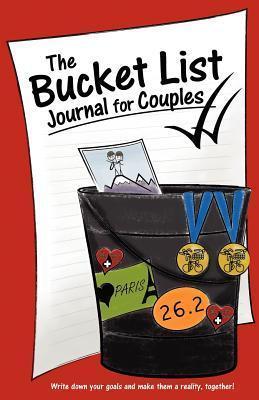 The Bucket List Journal for Couples Kim Chapman