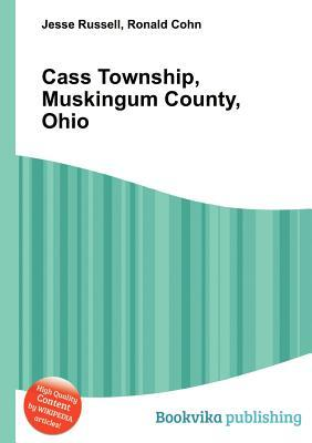 Cass Township, Muskingum County, Ohio Jesse Russell