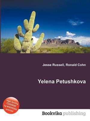 Yelena Petushkova  by  Jesse Russell