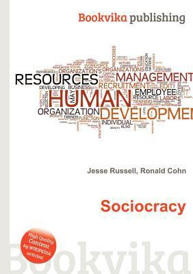 Sociocracy  by  Jesse Russell