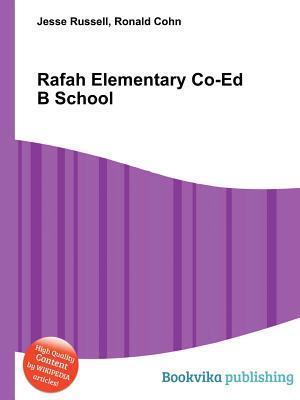 Rafah Elementary Co-Ed B School  by  Jesse Russell