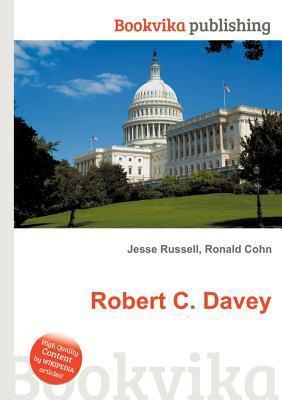 Robert C. Davey Jesse Russell