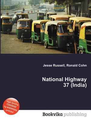 National Highway 37  by  Jesse Russell