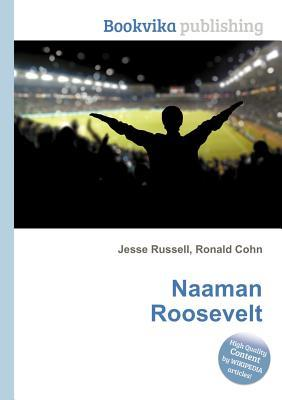 Naaman Roosevelt  by  Jesse Russell
