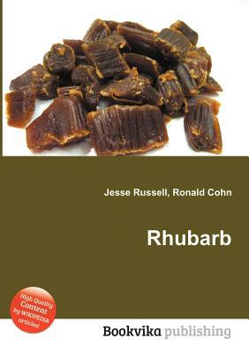 Rhubarb  by  Jesse Russell