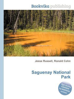 Saguenay National Park  by  Jesse Russell