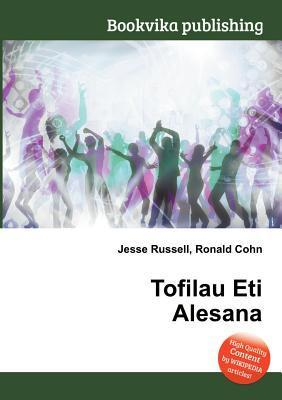 Tofilau Eti Alesana  by  Jesse Russell