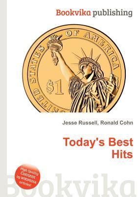 Todays Best Hits  by  Jesse Russell