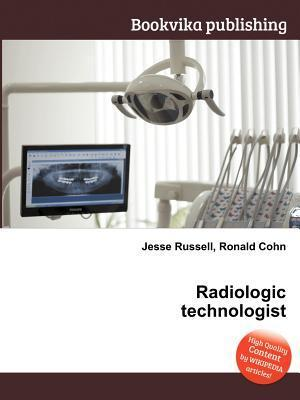 Radiologic Technologist  by  Jesse Russell