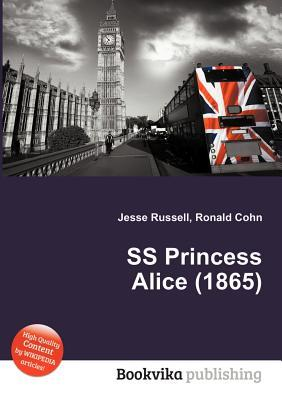 SS Princess Alice (1865)  by  Jesse Russell