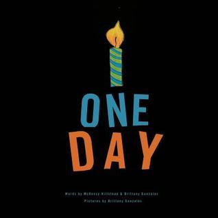 One Day  by  McKensy Hillstead