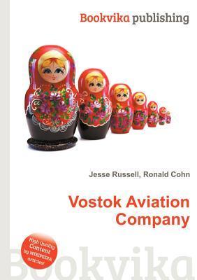 Vostok Aviation Company Jesse Russell