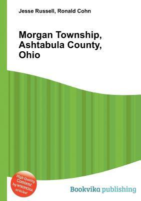 Morgan Township, Ashtabula County, Ohio  by  Jesse Russell