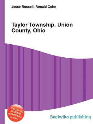 Taylor Township, Union County, Ohio  by  Jesse Russell