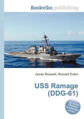 USS Ramage (Ddg-61)  by  Jesse Russell