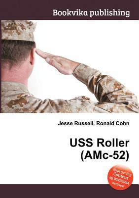USS Roller (AMC-52)  by  Jesse Russell