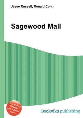 Sagewood Mall  by  Jesse Russell