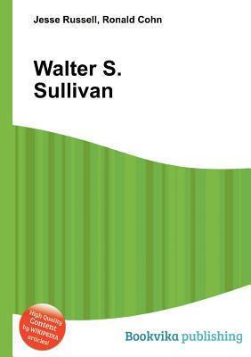 Walter S. Sullivan Jesse Russell
