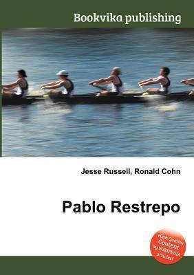 Pablo Restrepo Jesse Russell