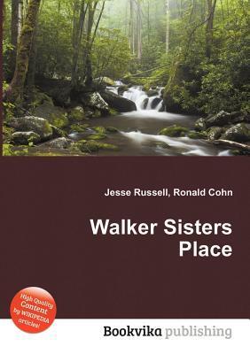 Walker Sisters Place Jesse Russell