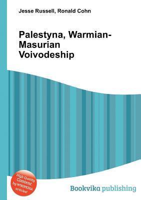 Palestyna, Warmian-Masurian Voivodeship Jesse Russell