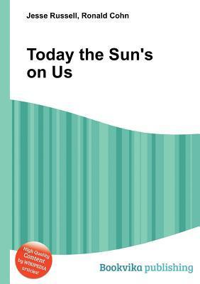 Today the Suns on Us Jesse Russell