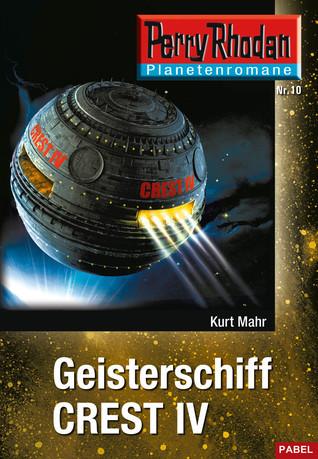 Geisterschiff CREST IV Kurt Mahr