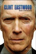 Clint Eastwood: Nada censurado  by  Marc Eliot