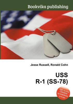 USS R-1 (SS-78) Jesse Russell