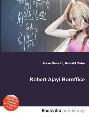 Robert Ajayi Boroffice  by  Jesse Russell
