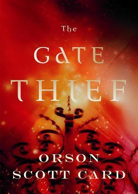 The Gate Thief Orson Scott Card