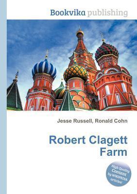 Robert Clagett Farm  by  Jesse Russell