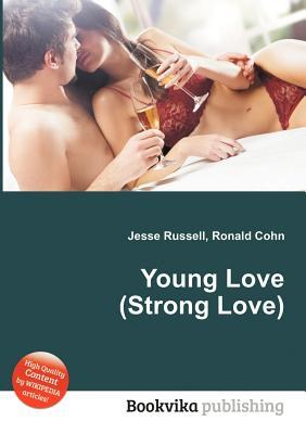 Young Love  by  Jesse Russell