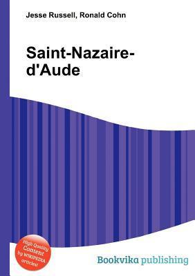 Saint-Nazaire-DAude  by  Jesse Russell