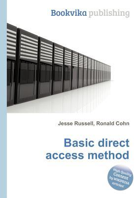 Basic Direct Access Method Jesse Russell