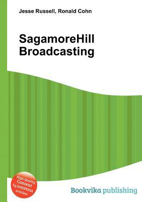 Sagamorehill Broadcasting  by  Jesse Russell