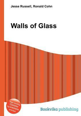 Walls of Glass Jesse Russell