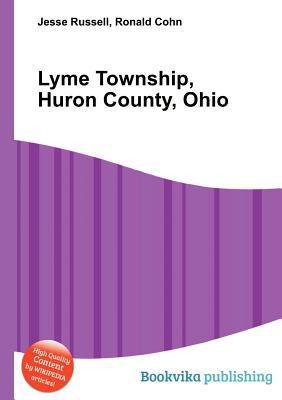 Lyme Township, Huron County, Ohio Jesse Russell