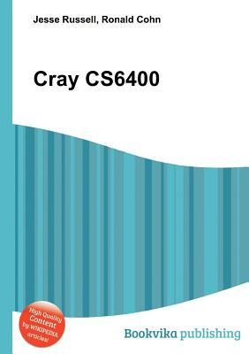 Cray Cs6400  by  Jesse Russell