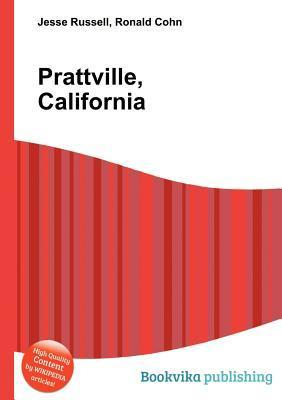 Prattville, California  by  Jesse Russell