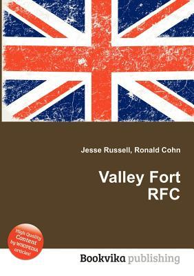 Valley Fort RFC  by  Jesse Russell