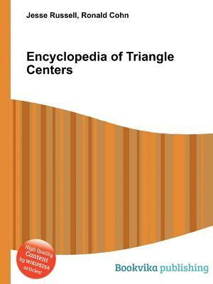 Encyclopedia of Triangle Centers  by  Jesse Russell