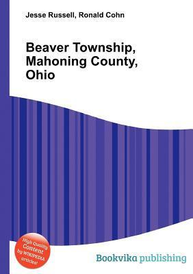 Beaver Township, Mahoning County, Ohio  by  Jesse Russell