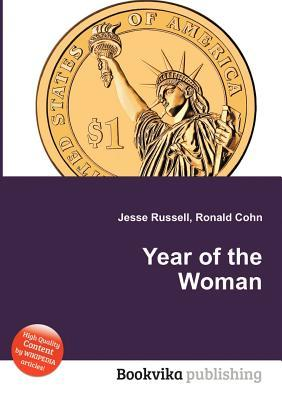 Year of the Woman  by  Jesse Russell