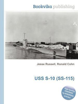 USS S-10 (SS-115)  by  Jesse Russell